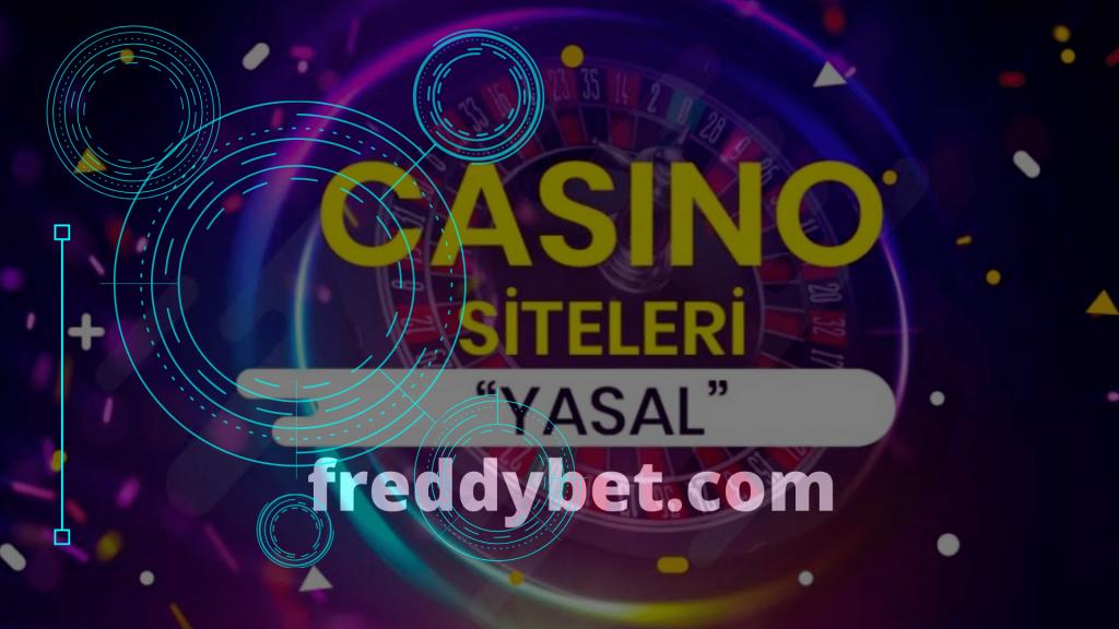 Türkiye'de Yasal Casino Siteleri